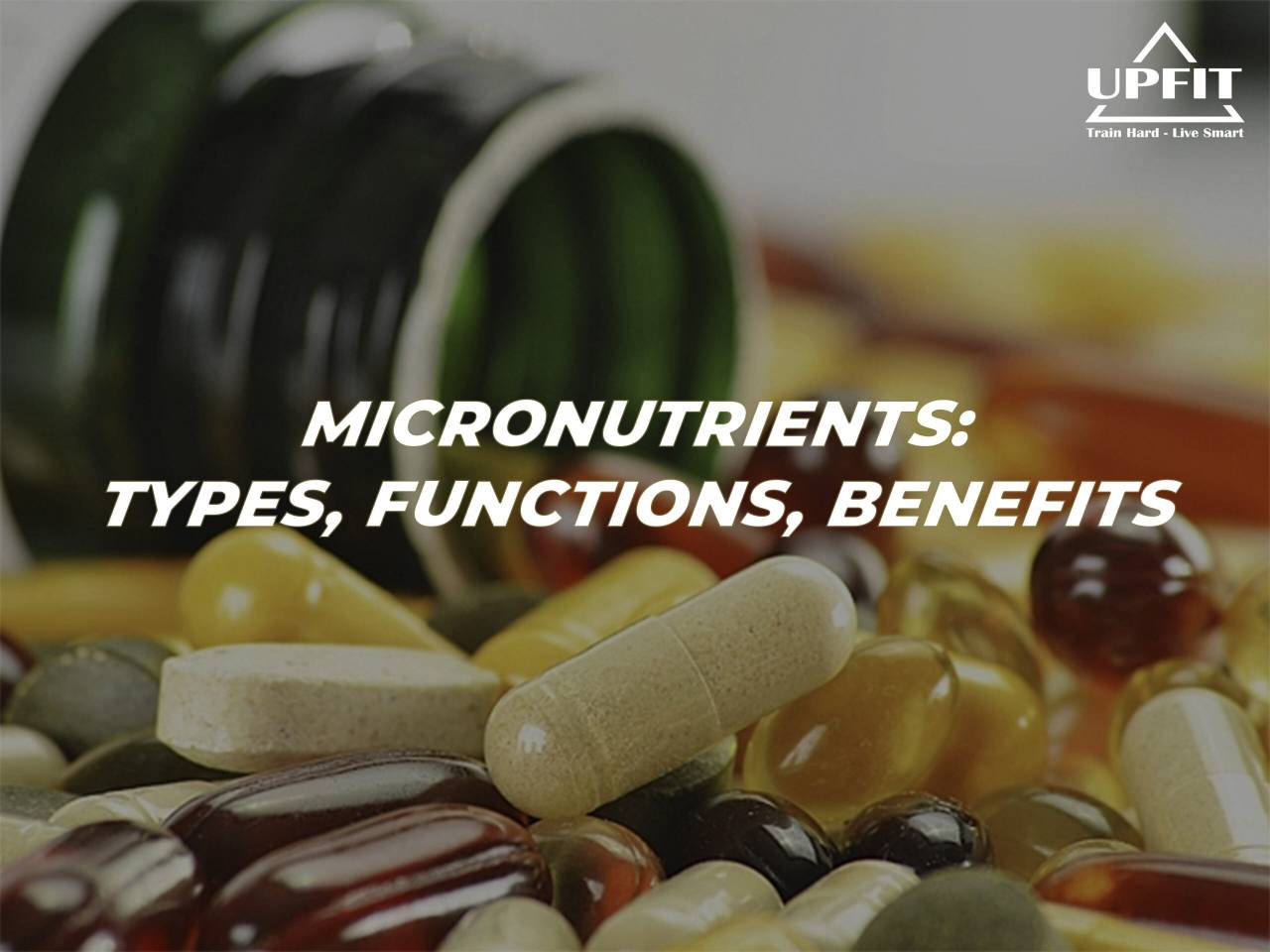 micronutrients: types, functions, benefits